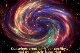 Conscious creation is our destiny... and we innately know that creation is our birthright. ~LeAura Alderson, Cofounder-iCreateDaily.comⓇ #MakingSomethingFromNothing #Manifestation #ConsciousCreation #Destiny #Creators #HumanNature