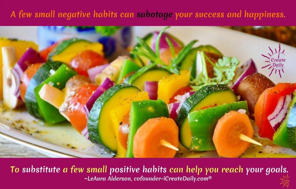 Negative habits hinder progress. Positive Habits empower. #PositiveHabits #GoodHabits #HabitsQuotes #GoalsQuotes #ReachYourGoals