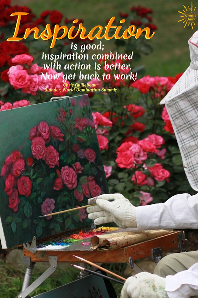 Inspiration is good; inspiration combined with action is better. Now get back to work! Chris Guillebeau, founder, World Domination Summit #Quotes #Growth #Positive #ChangeYour #Coaching #Entrepreneur #Healthy #Money #SelfDevelopment #Success #Activities #BulletinBoard #Monday #Inspiration #Affirmations #Abundance #Challenge #Shift #Business #Art #Goals #Reset #Posters