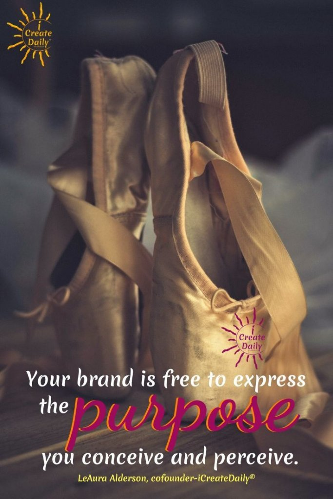 Your brand is free to express the purpose you conceive and perceive... to express YOU! #BrandWithPurpose #PurposeDriven #PurposefulBranding #BrandingWithPurpose #MissionDrivenCompanies #Purpose