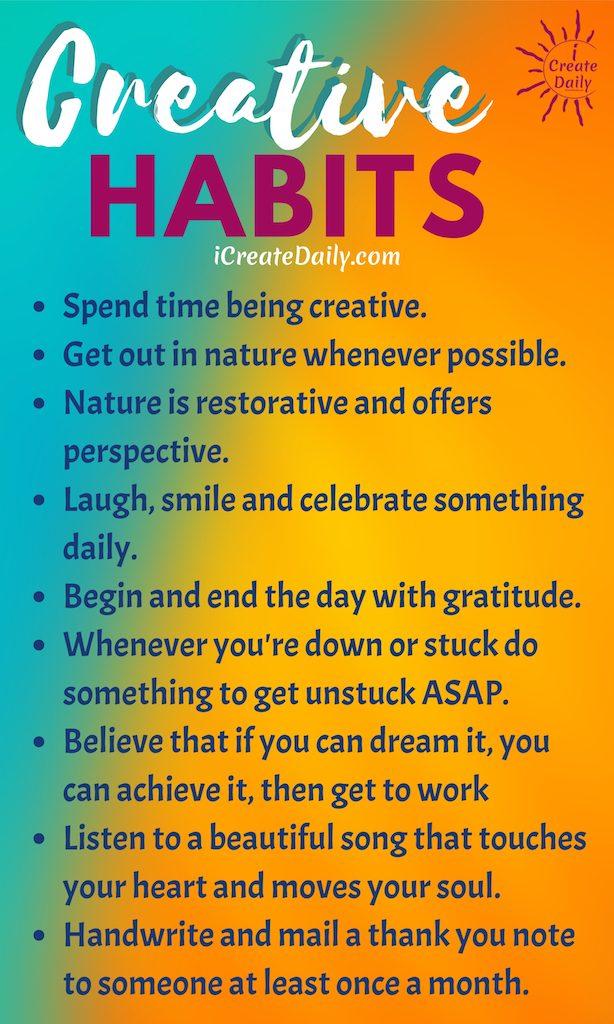 Creative Habits Will Serve Your Goals. #CreativeHabits #LifeGoals #GoodHabits #HabitsQuotes #GoodHabitsList #Positivity #CreativityQuotes