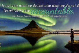 ACCOUNTABILITY QUOTE by Jean-Baptiste Poquelin (Molière) #FrenchPoet #FrenchPlaywright #AccountabilityQuote #PoetQuote #iCreateDaily