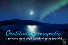 Gratitude is magnetic; it attracts more good for which to be grateful. ~LeAura Alderson, writer, editor, creator iCreateDaily.com® #GratitudeQuote #PowerOfGratitude #iCreateDaily #Positivity