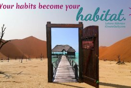 Your habits become your habitat. Choose that which elevates you into your best vision for yourself. #Habits #Goals #GoodHabits #Overcome #Elevate #Mindset #iCreateDaily