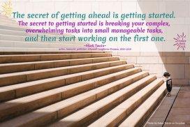 THE SECRET OF GETTING AHEAD - MARK TWAIN QUOTE: Goal setting quote by Mark Twain #GoalsQuote #MarkTwainQuote #GetAhead #SetGoals #OneStepAtATime #iCreateDaily